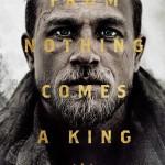 ロック・ストック&ワン・ライトニング・エクスカリバー ことキング・アーサーを観ました